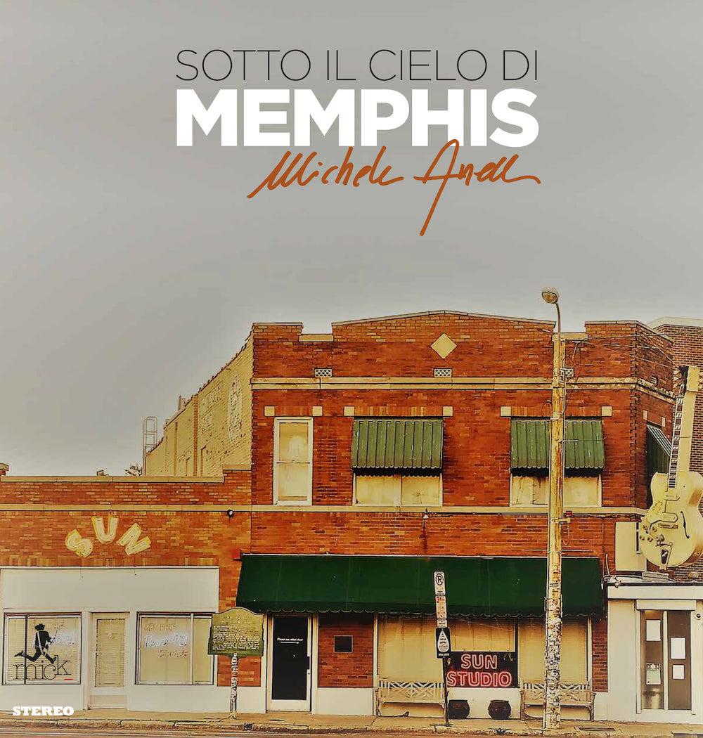 """Michele Anelli – """"Sotto il cielo di Memphis"""" è il suo nuovoalbum"""